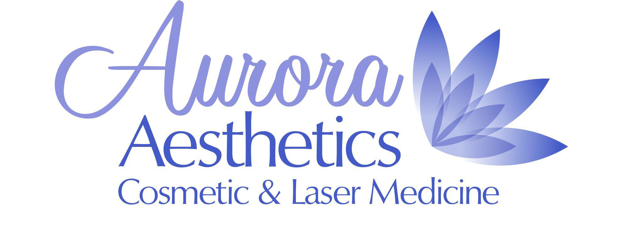 Aurora Aesthetics- Cosmetic and Laser Medicine